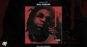 Real Forever BY Bloody Jay